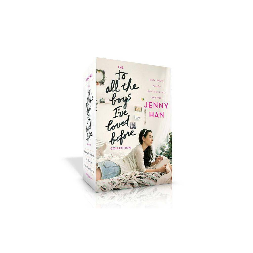 The To All The Boys I Ve Loved Before Collection To All The Boys I Ve Loved Before By Jenny Han Hardcover