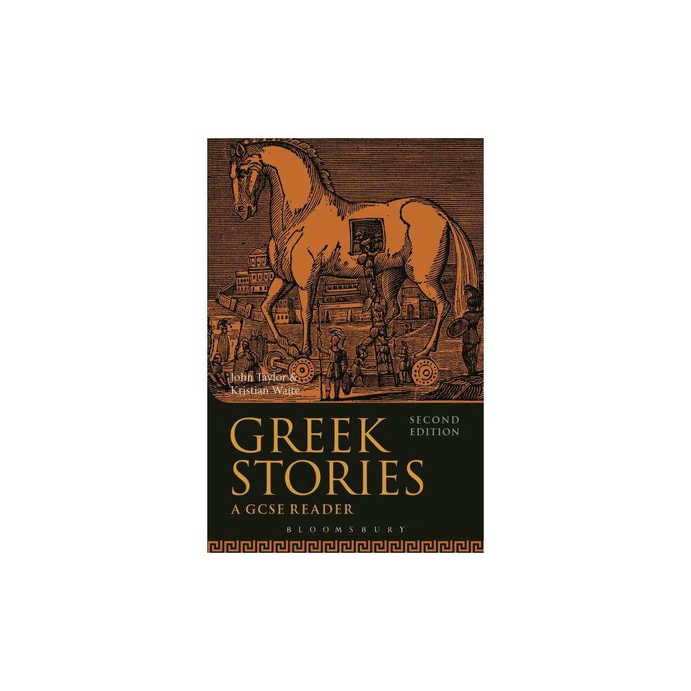 Greek Stories : A Gcse Reader - by John Taylor & Kristian Waite (Paperback)