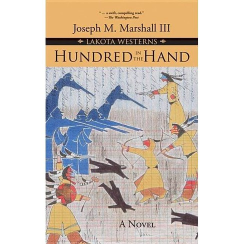 Hundred in the Hand - (Lakota Westerns) by  Joseph M Marshall (Paperback) - image 1 of 1