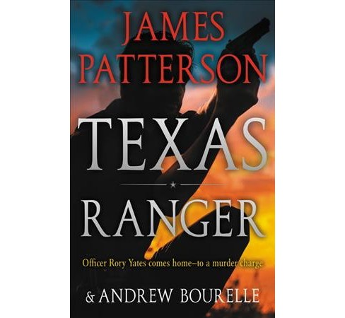 Texas Ranger -  by James Patterson (Hardcover) - image 1 of 1
