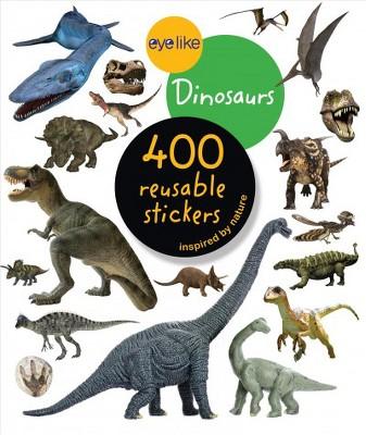 Eyelike Stickers: Dinosaurs - by  Workman Publishing (Paperback)
