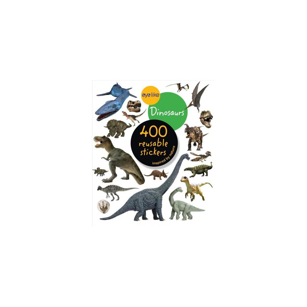 Eyelike Stickers Dinosaurs By Workman Publishing Paperback