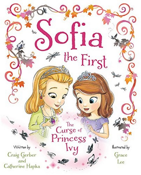 Sofia the First The Curse of Princess Ivy (Song Download, Poster & Stickers) (Hardcover) by Cathering Hapka - image 1 of 1