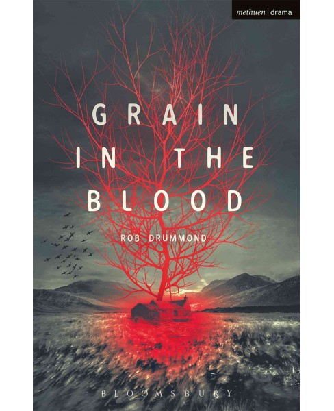 Grain in the Blood (Paperback) (Rob Drummond) - image 1 of 1