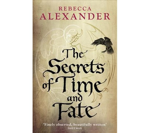 Secrets of Time and Fate (Paperback) (Rebecca Alexander) - image 1 of 1