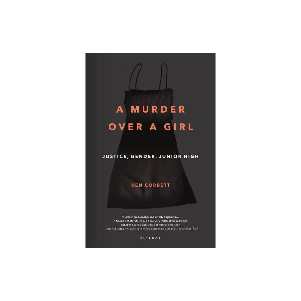 A Murder Over A Girl By Ken Corbett Paperback