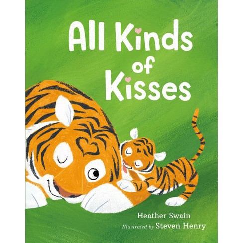 All Kinds of Kisses - by  Heather Swain (Board_book) - image 1 of 1