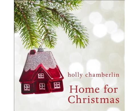 Home for Christmas -  Unabridged (Yorktide, Maine) by Holly Chamberlin (CD/Spoken Word) - image 1 of 1