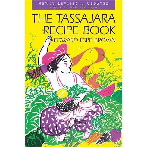 The Tassajara Recipe Book - by  Edward Espe Brown (Paperback) - image 1 of 1