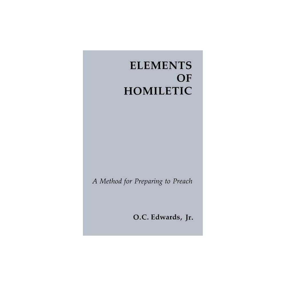 Elements Of Homiletic By O C Edwards Jr Paperback