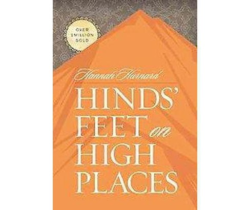 Hinds Feet on High Places (Hardcover) (Hannah Hurnard) - image 1 of 1