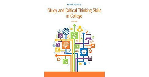 Study and Critical Thinking Skills in College (Paperback) (Kathleen T. McWhorter) - image 1 of 1