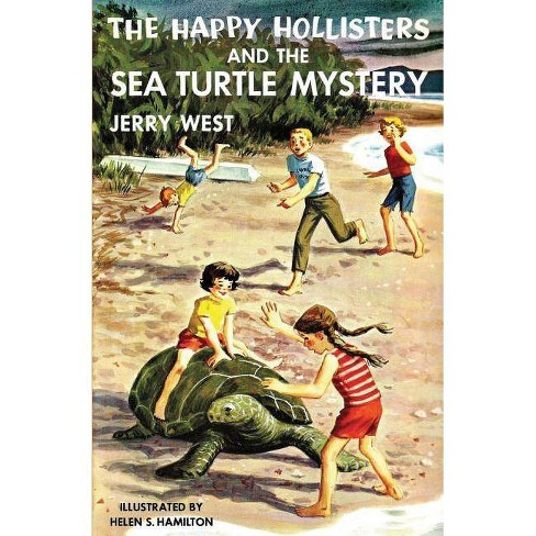 The Happy Hollisters and the Sea Turtle Mystery - by  Jerry West (Paperback) - image 1 of 1