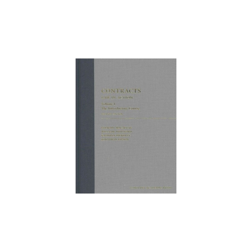 Contracts : Law in Action; the Introductory Course (Vol 1) (Hardcover) (Stewart MacAulay)