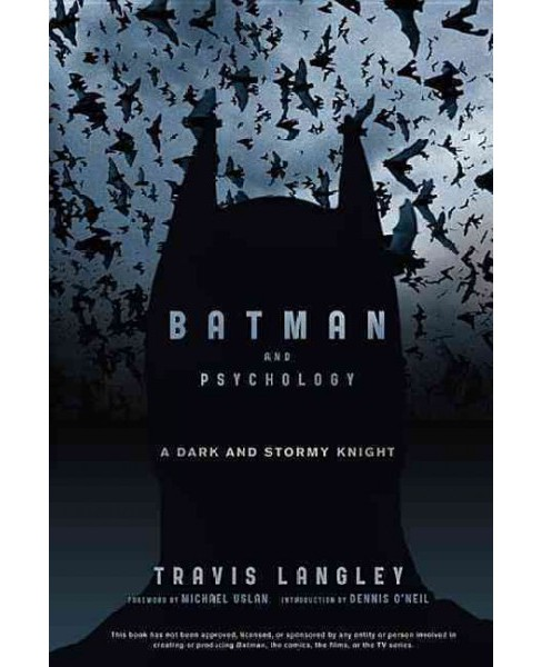 Batman and Psychology : A Dark and Stormy Knight (Paperback) (Travis Langley) - image 1 of 1
