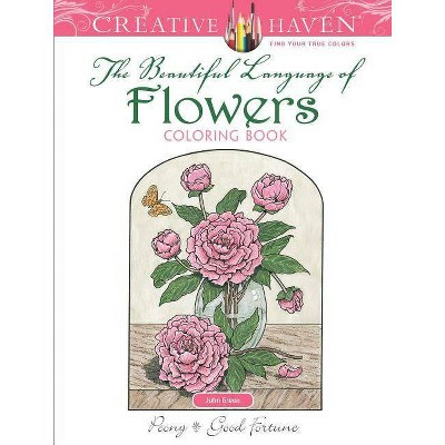 Creative Haven The Beautiful Language Of Flowers Coloring Book - (creative  Haven Coloring Books) By John Green (paperback) : Target