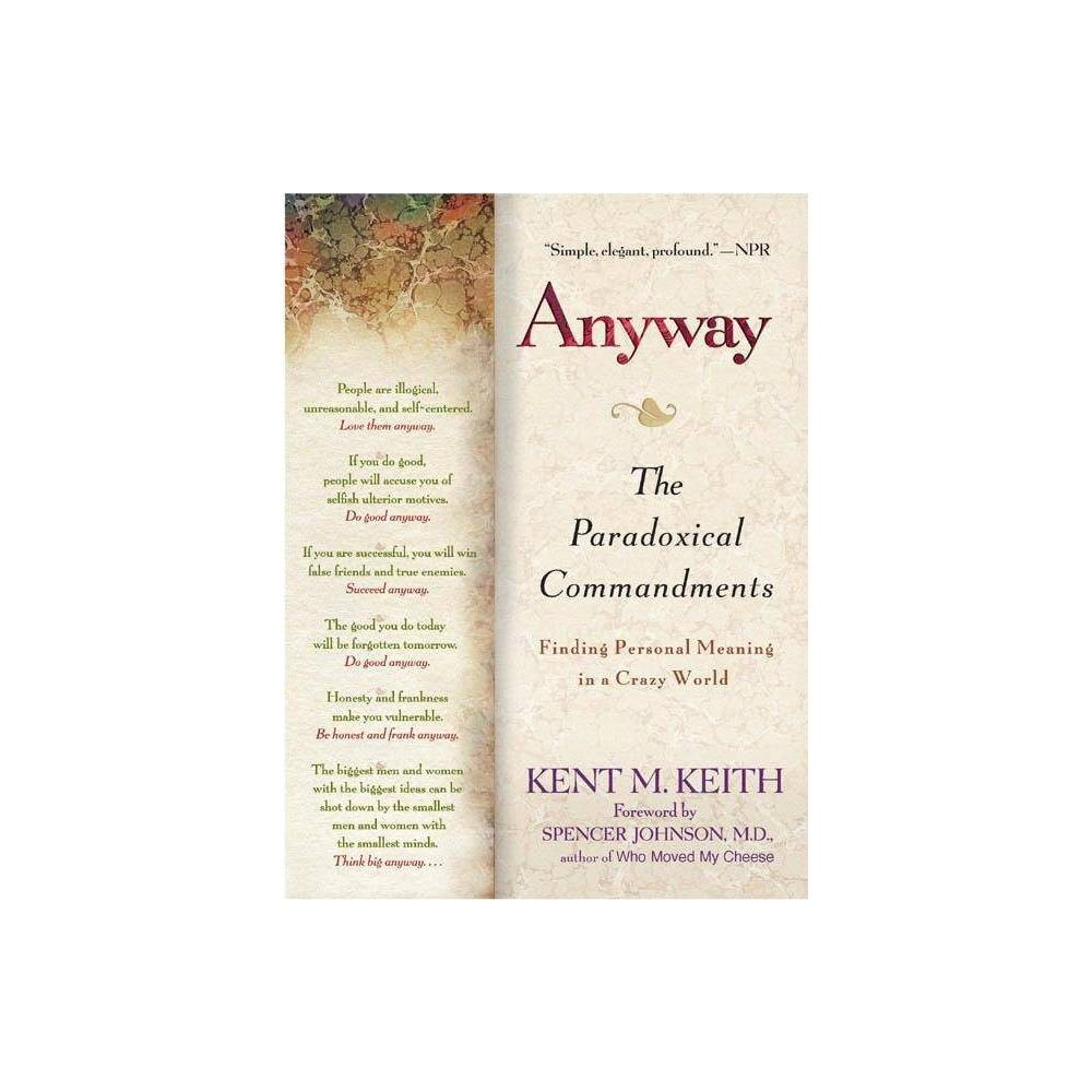 Anyway By Kent M Keith Paperback