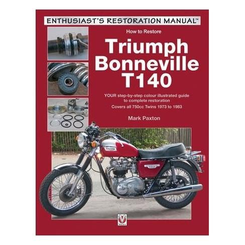 How To Restore Triumph Bonneville T140 By Mark Paxton Paperback