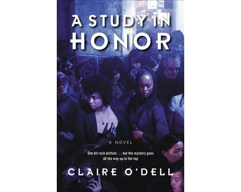 Study in Honor -  by Claire O'Dell (Paperback) - image 1 of 1