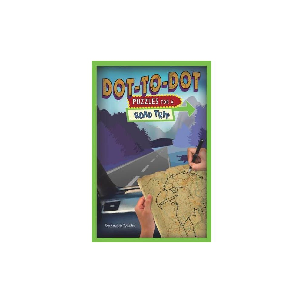 Dot-to-Dot Puzzles for a Road Trip - (Puzzlewright Junior Dot-to-Dot) (Paperback)