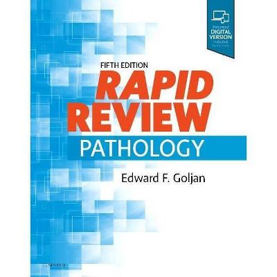 Rapid Review Pathology - 5th Edition by  Edward F Goljan (Paperback)