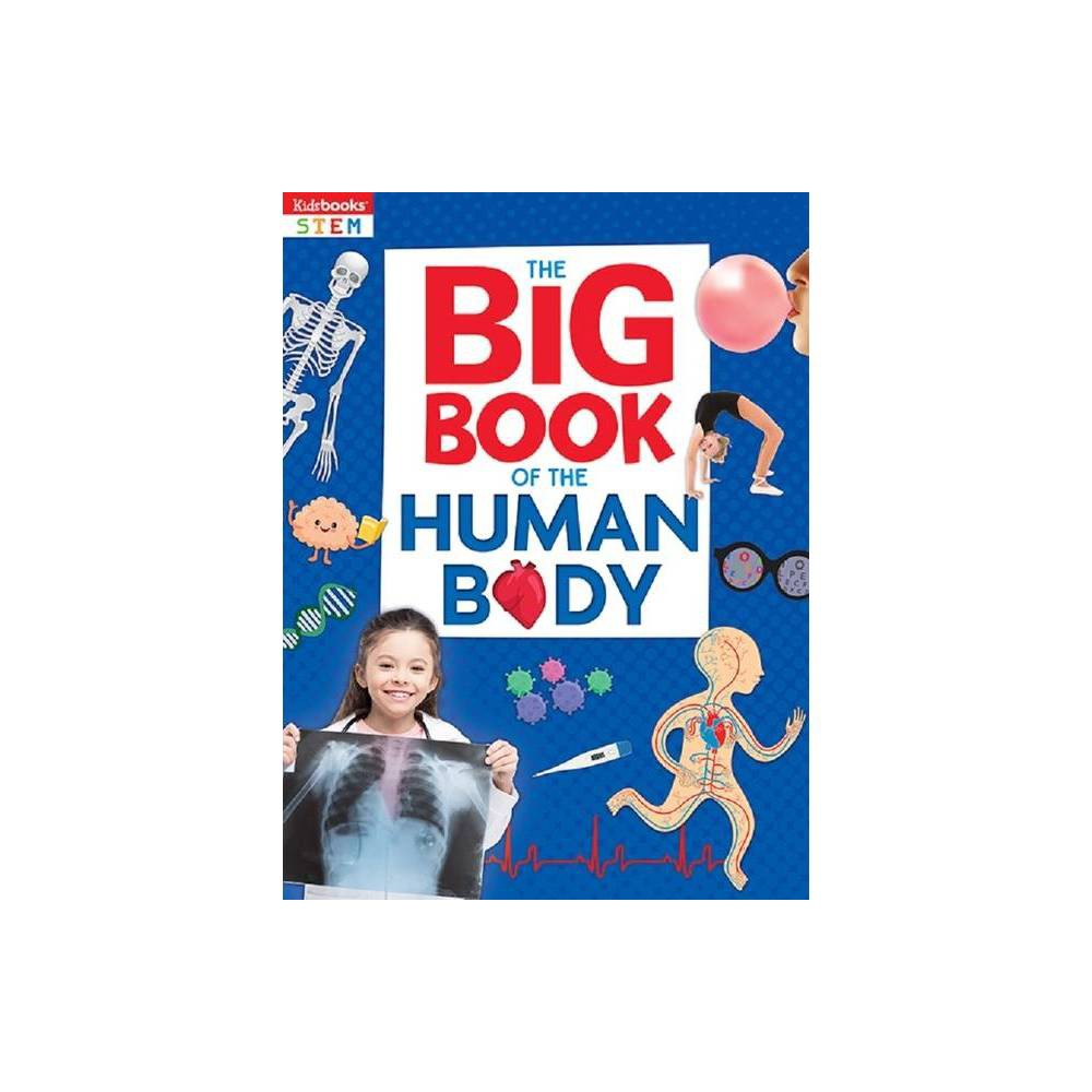 Big Book Of Human Body Big Books By Vanessa Giancamilli Birch Hardcover