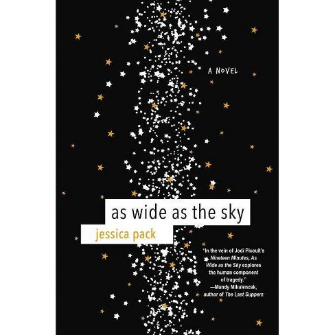 As Wide as the Sky - by  Jessica Pack (Paperback) - image 1 of 1