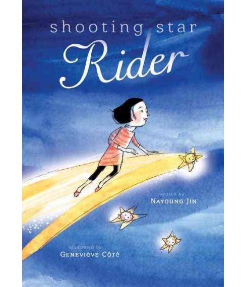 Shooting Star Rider (School And Library) (Nayoung Jin) - image 1 of 1