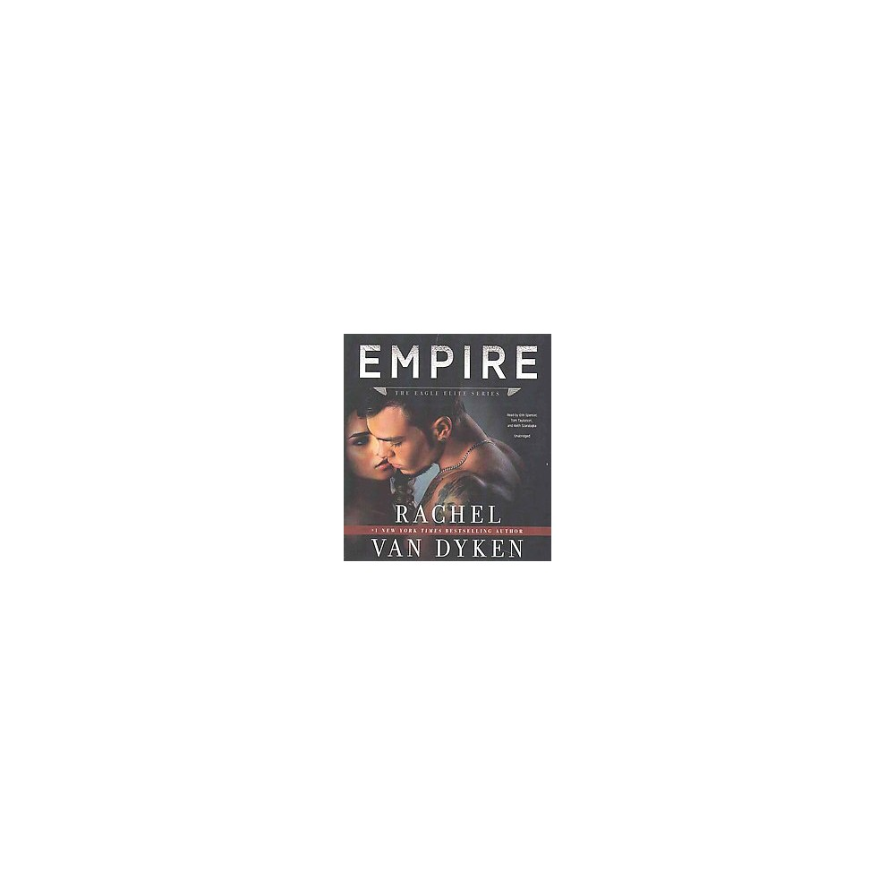 Empire (Unabridged) (CD/Spoken Word) (Rachel Van Dyken)