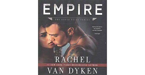 Empire (Unabridged) (CD/Spoken Word) (Rachel Van Dyken) - image 1 of 1