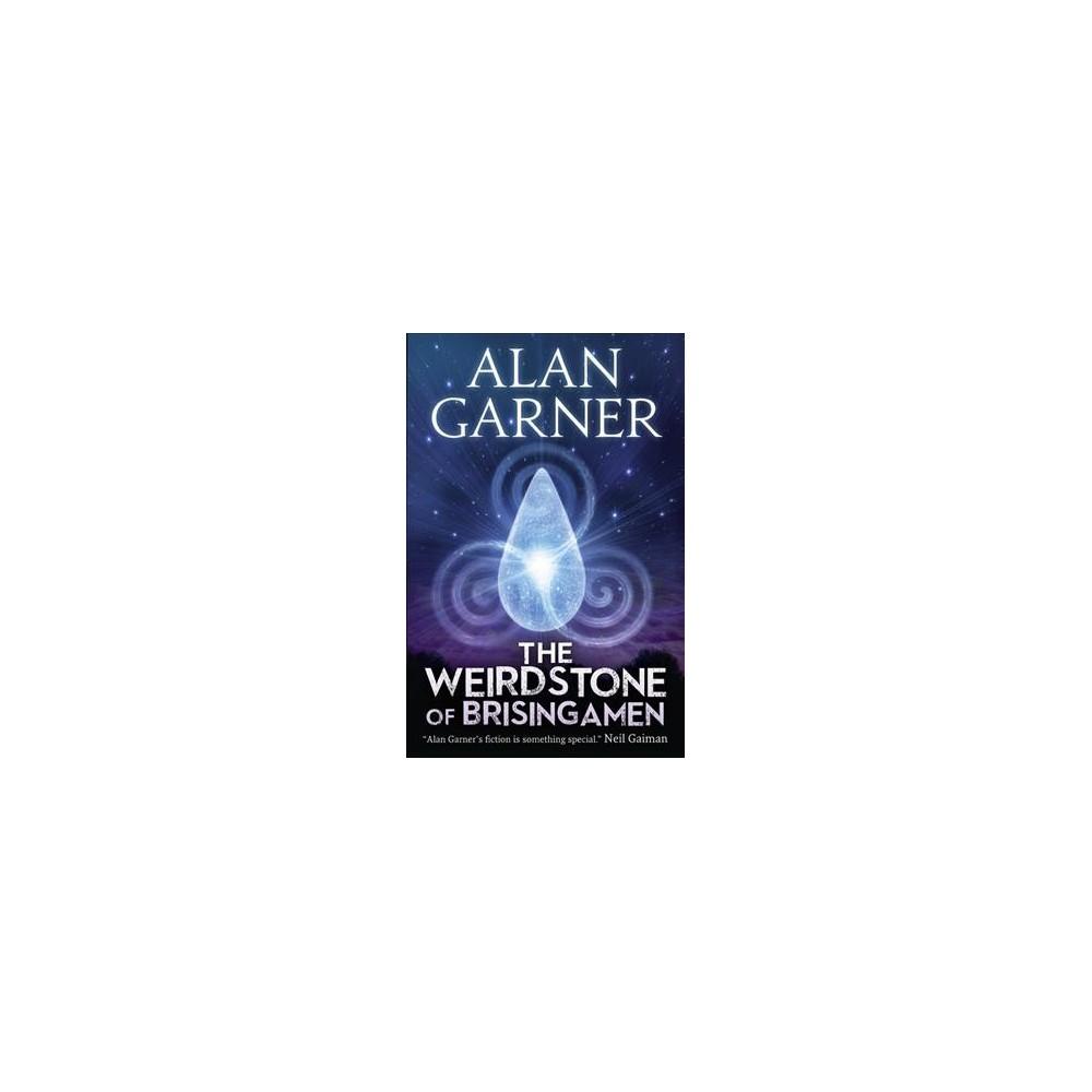 Weirdstone of Brisingamen (Reissue) (Paperback) (Alan Garner)