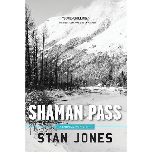 Shaman Pass - (Nathan Active Mystery) by  Stan Jones (Paperback) - image 1 of 1