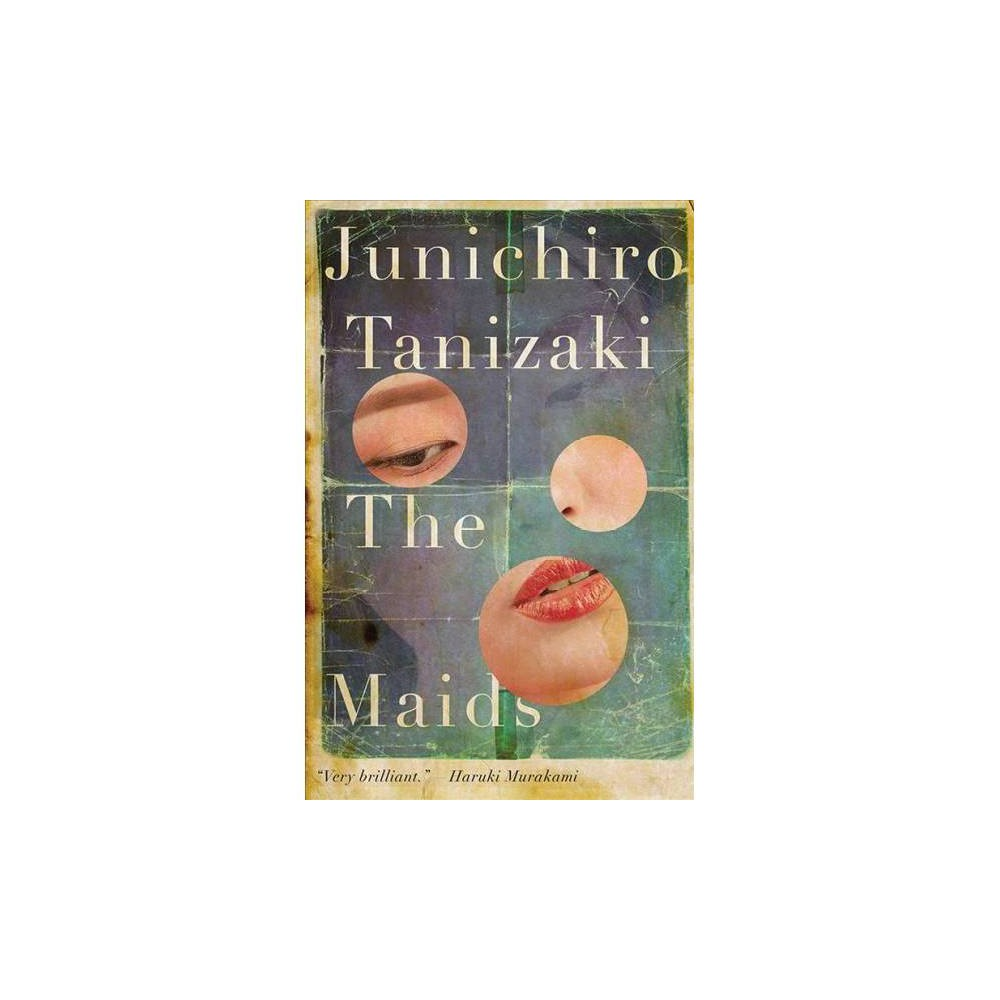 Maids - Reprint by Junichiro Tanizaki (Paperback)