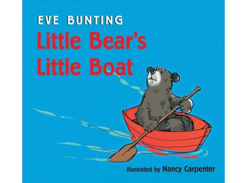 Little Bear's Little Boat (Lap Board Book) (Eve Bunting) - image 1 of 1