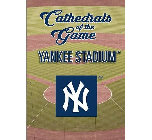 Cathedrals Of The Game:Yankee Stadium (DVD) - image 1 of 1