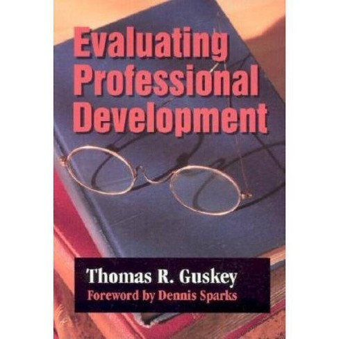 Evaluating Professional Development - by  Thomas R Guskey (Paperback) - image 1 of 1
