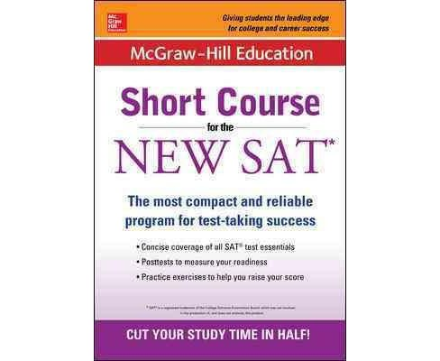 McGraw-Hill Education Short Course for the SAT Test (Paperback) (Cynthia Brantley Johnson) - image 1 of 1