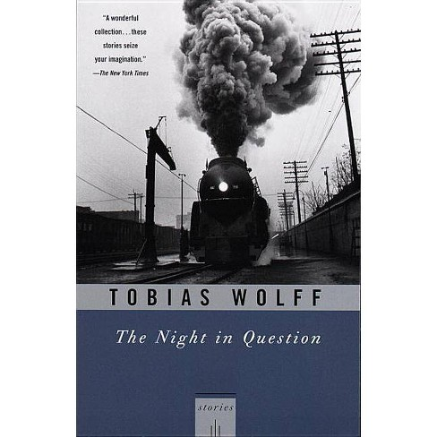 The Night in Question - (Vintage Contemporaries) by  Tobias Wolff (Paperback) - image 1 of 1