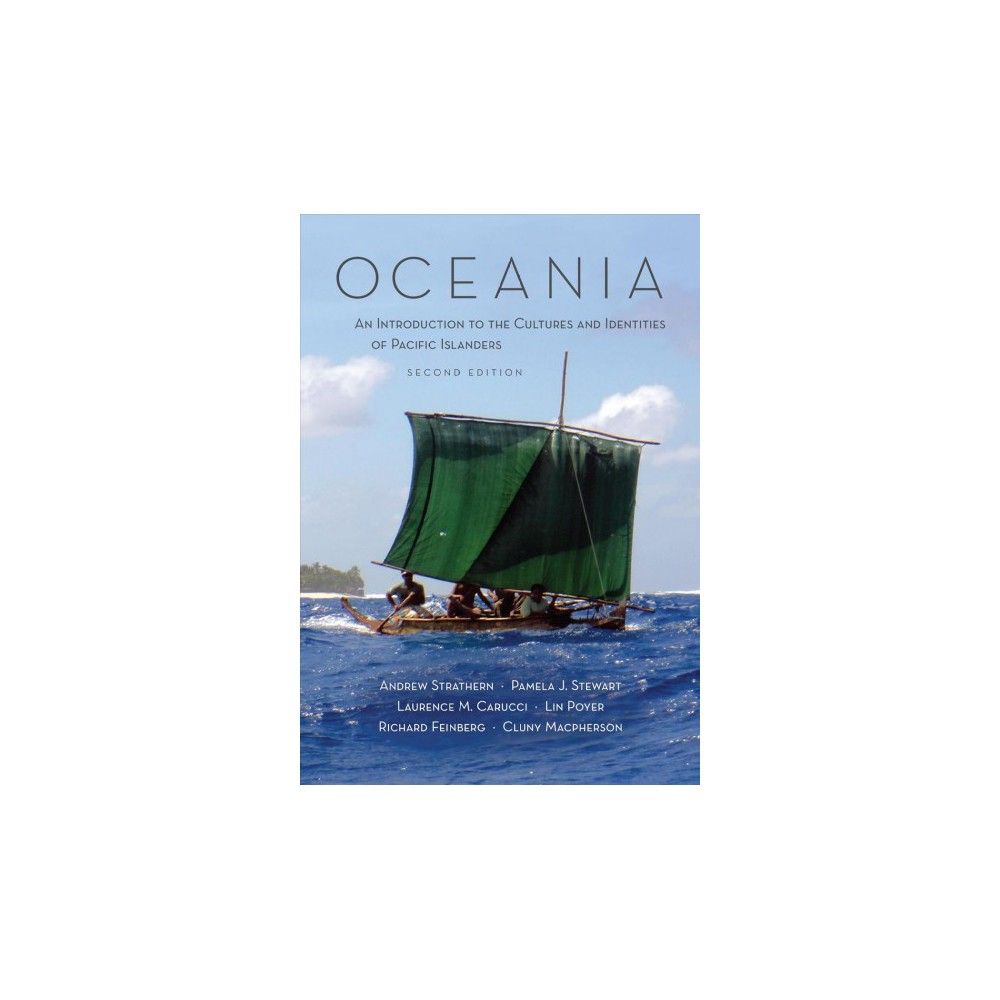 Oceania : An Introduction to the Cultures and Identities of Pacific Islanders (Paperback) (Andrew