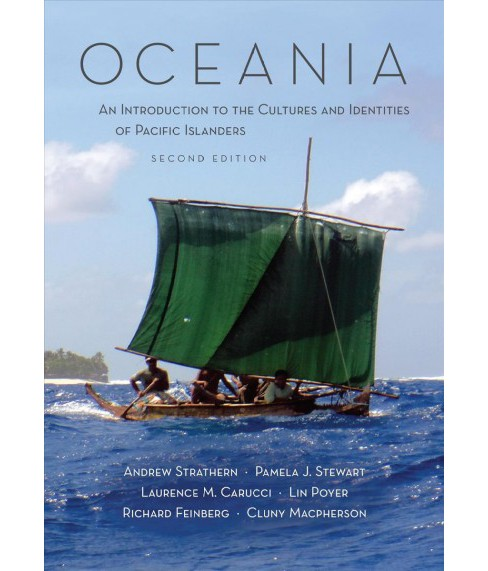Oceania : An Introduction to the Cultures and Identities of Pacific Islanders (Paperback) (Andrew - image 1 of 1