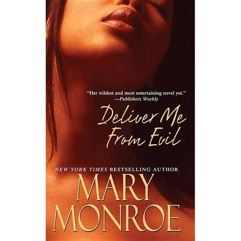 Deliver Me from Evil - by  Mary Monroe (Paperback) - image 1 of 1