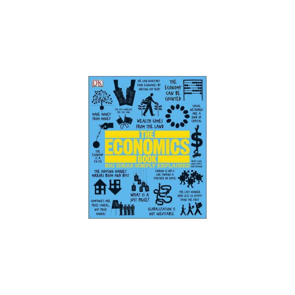 Economics Book - (Big Ideas Simply Explained) (Hardcover)