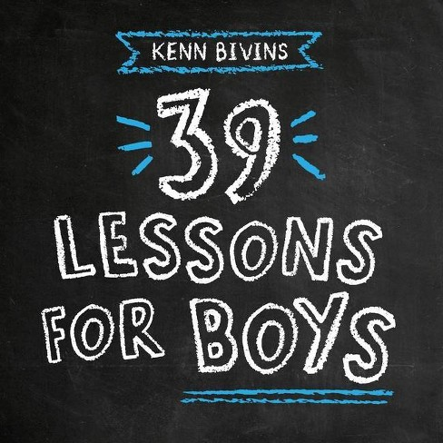 39 Lessons for Boys - by  Kenn Bivins (Paperback) - image 1 of 1
