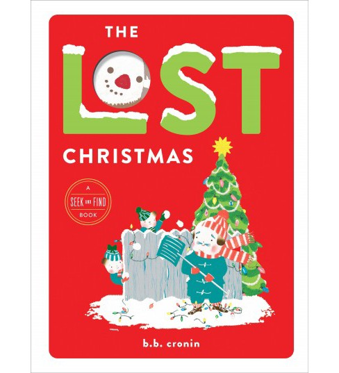Lost Christmas : A Seek and Find Book -  by B. B. Cronin (School And Library) - image 1 of 1