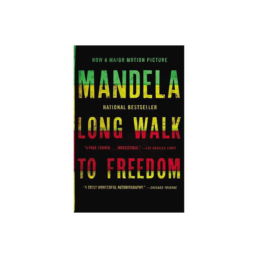 Long Walk To Freedom By Nelson Mandela Paperback
