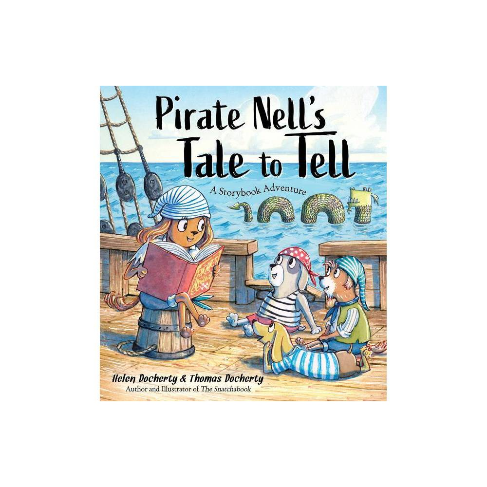 Pirate Nell S Tale To Tell By Helen Docherty Hardcover