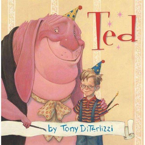 Ted - by  Tony Diterlizzi (Hardcover) - image 1 of 1