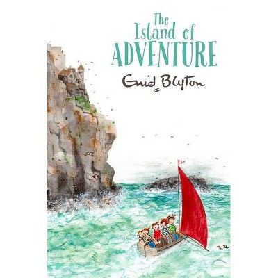 The Island of Adventure - (Adventure (MacMillan)) by  Enid Blyton (Paperback)