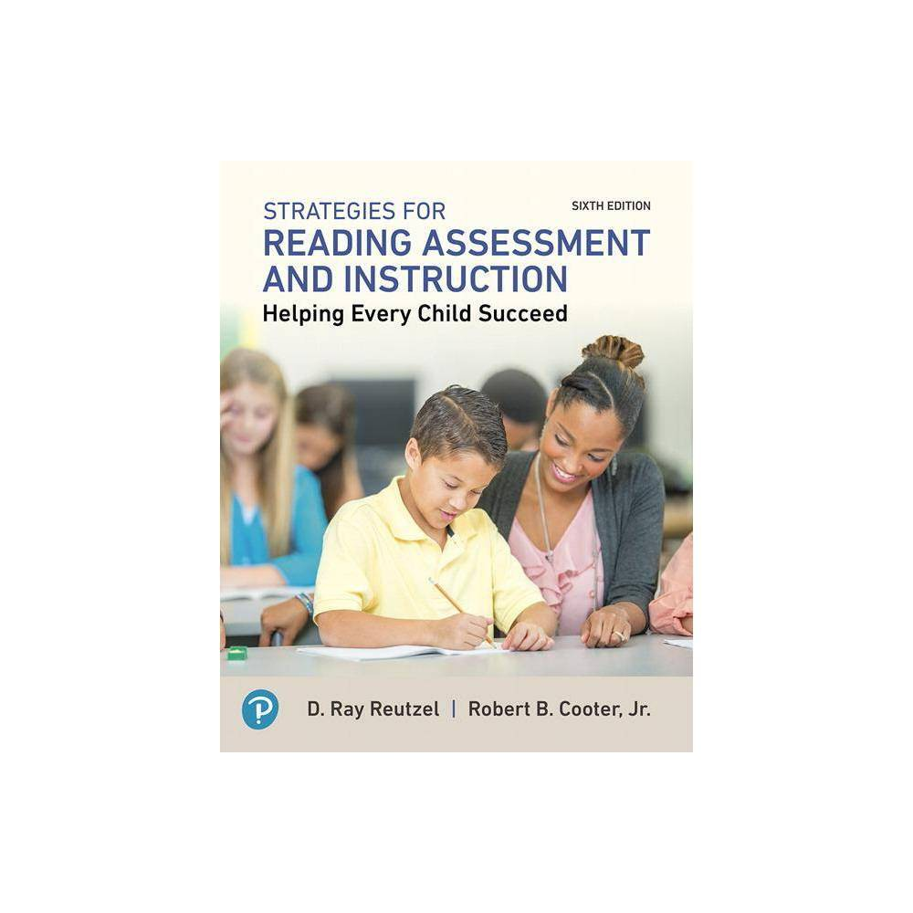 Strategies For Reading Assessment And Instruction Myeducationlab 6th Edition By D Ray Reutzel Robert Cooter Jr