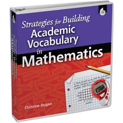 Shell Education Strategies for Building Academic Vocabulary in Mathematics